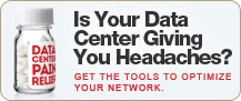 Is Your Data Center Giving You Headaches